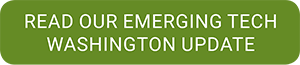 read the emerging tech washington update